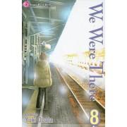 We Were There, Volume 8 by Yuki Obata