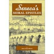 Seneca's Moral Epistles by Anna Lydia Motto