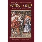 Fairy Gold by Ernest Rhys