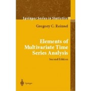 Elements of Multivariate Time Series Analysis by Gregory C. Reinsel
