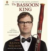 The Bassoon King: My Life in Art, Faith, and Idiocy