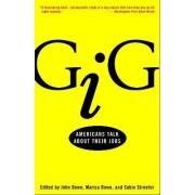 Gig by John Bowe