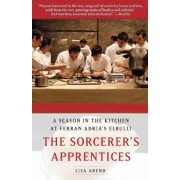 The Sorcerer's Apprentices by Lisa Abend