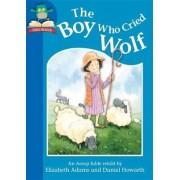 The Boy Who Cried Wolf by Elizabeth Adams
