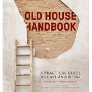 Old House Handbook by Roger Hunt