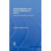 Industrialisation and Rural Livelihoods in China by Susanne Lingohr-Wolf