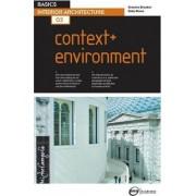 Basics Interior Architecture 02: Context & Environment by Graeme Brooker