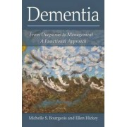 Dementia by Michelle S. Bourgeois