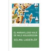 El maravilloso viaje de Nils Holgersson / The Wonderful Adventures of Nils by Selma Lagerl