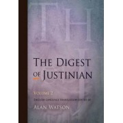The Digest of Justinian, Volume 2 by Alan Watson