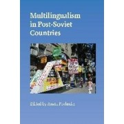 Multilingualism in Post-Soviet Countries by Aneta Pavlenko