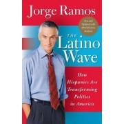 The Latino Wave by Jorge Ramos