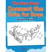 The Very Best Connect the Dots for Boys Activity Book by Activibooks For Kids