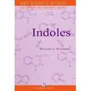 Indoles by Richard J. Sundberg