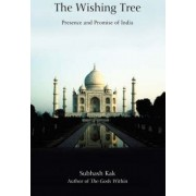 The Wishing Tree by Professor Subhash Kak