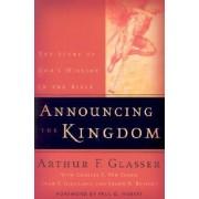 Announcing the Kingdom by Arthur F. Glasser