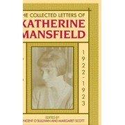 The Collected Letters of Katherine Mansfield: 1922 Volume 5 by Vincent O'Sullivan