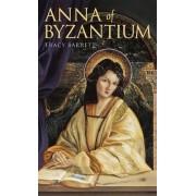 Anna of Byzantium by Ms Tracy Barrett
