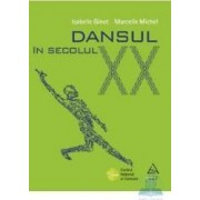 Dansul in secolul XX - Isabelle Ginot Marcelle Michel