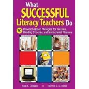 What Successful Literacy Teachers Do: Grades K-8 by Neal A. Glasgow