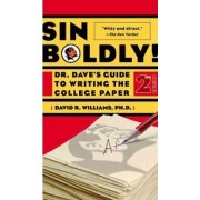 Sin Boldly! by Dave Williams