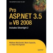 Pro ASP.NET 3.5 in VB 2008 by Matthew MacDonald
