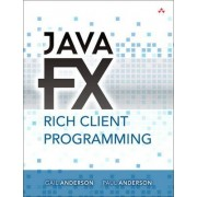 JavaFX Rich Client Programming on the NetBeans Platform by Paul Anderson
