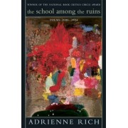 The School Among the Ruins by Adrienne Rich