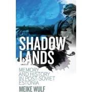 Shadowlands by Meike Wulf