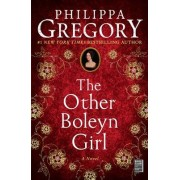 Other Boleyn Girl, the by GREGORY PHILLIPA