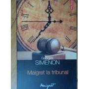 Maigret La Tribunal - Georges Simenon