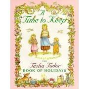 A Time to Keep by Tasha Tudor