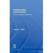 Implementing Sustainability by Caroline L. Miller