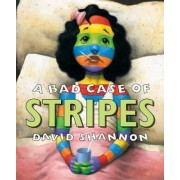 A Bad Case of Stripes by David Shannon