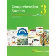 James Driver Comprehension Success: Level 3: Pupils' Book 3: Pupil's Book Level 3