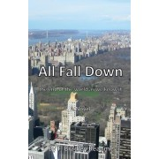 All Fall Down: The End of the World as We Know It