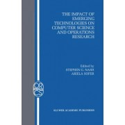 The Impact of Emerging Technologies on Computer Science and Operations Research by Stephen G. Nash