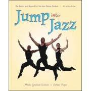 Jump into Jazz: The Basics and Beyond for Jazz Dance Students by Minda Goodman Kraines
