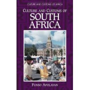 Culture and Customs of South Africa by Funso Afolayan
