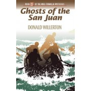 Ghosts of the San Juan: Book 1 of the Mogi Franklin Mysteries