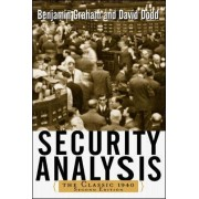 Security Analysis: The Classic 1940 Edition by Benjamin Graham