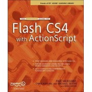 The Essential Guide to Flash CS4 with ActionScript 2009 by Paul Milbourne