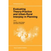 Evaluating Theory-Practice and Urban-Rural Interplay in Planning by Dino Borri