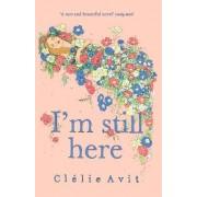I'm Still Here by Clelie Avit