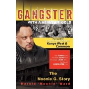 Gangster with a Heart of Gold by Harold Ward