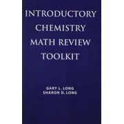 Introductory Chemistry Math Review Toolkit by Gary Long