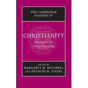 The Cambridge History of Christianity by Margaret M. Mitchell