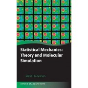 Statistical Mechanics: Theory and Molecular Simulation by Mark Tuckerman