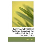 Companion to the Official Catalogue by Robert Hunt