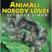 Animals Nobody Loves by Simon Seymour